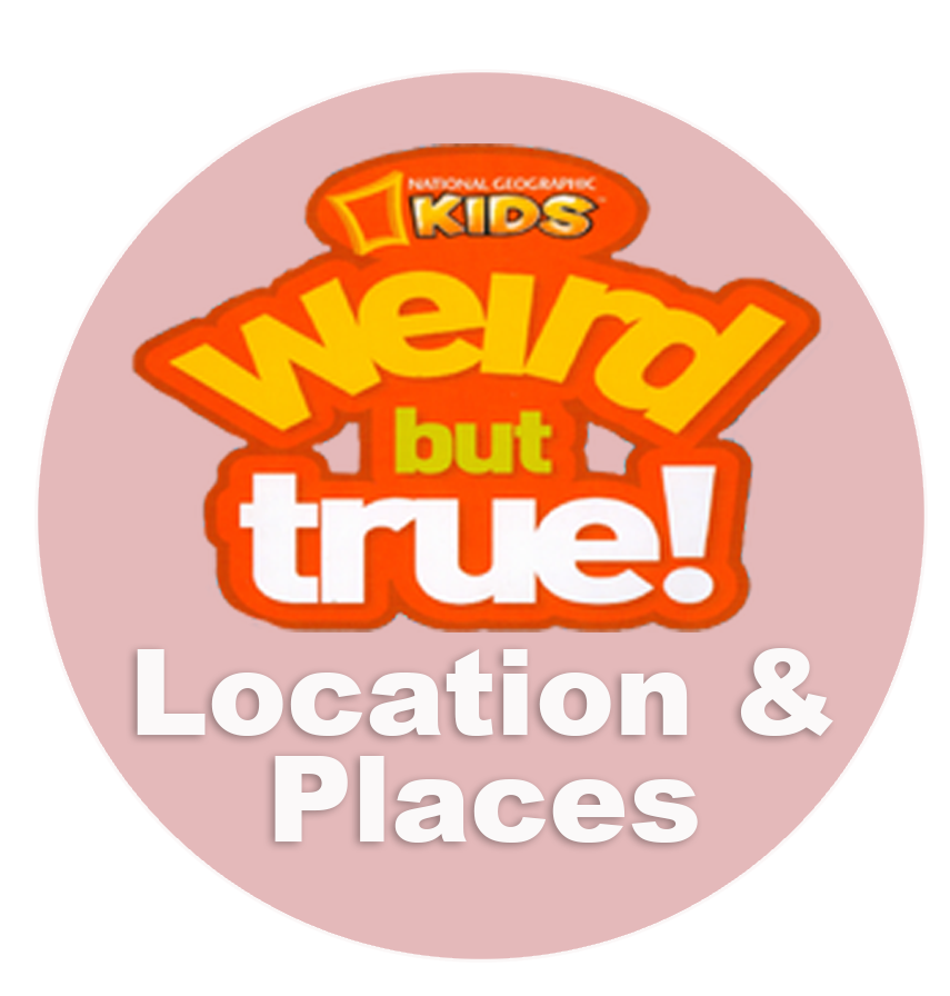 Weird But True - Locations & Places