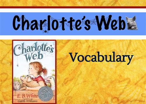 Charlotte's Web Vocabulary First Slide