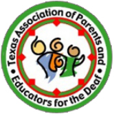 Texas Association of Parents and Educators for the Deaf