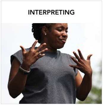 Interpreting - A dark skinned woman signing inspiring. Text: Learn about becoming an interpreter, maintaining certification, and using an interpreter.