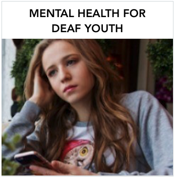 Mental Health for Deaf Youth - A Caucasian teenager looking forlorn with a smartphone in her hand. Text: A collaborative project with Texas Education Agency providing mental health resources for deaf youth.