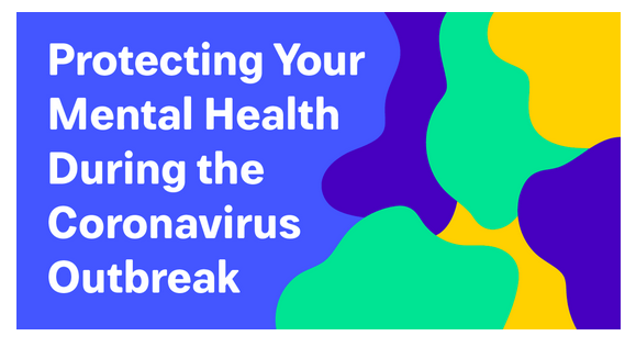 Protecting Your Mental Health During the Coronavirus Outbreak