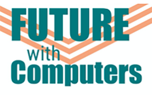 Large text: Future with Computers